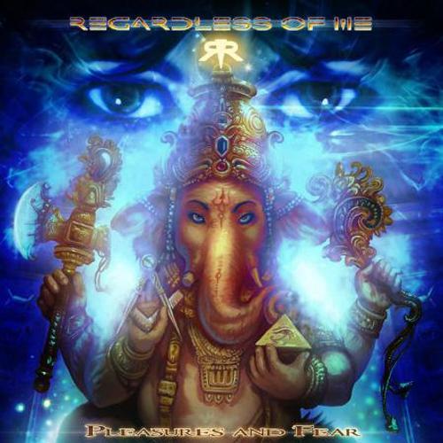 Album Review Regardless Of Me - Pleasures and Fear (2011)
