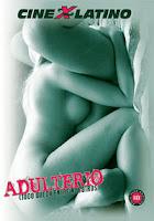 Adulterio (Todo Queda Entre Nosotros) xxx (2005)
