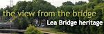 lea bridge heritage: