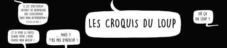LES CROQUIS DU  LOUP