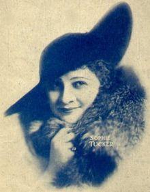 SOPHIE TUCKER - COMEDIENNE (1886-1966)