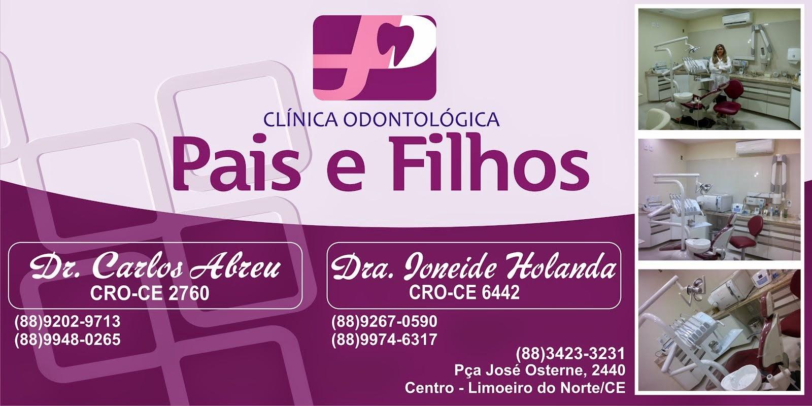 CLÍNICA ODONTOLÓGICA PAIS E FILHOS