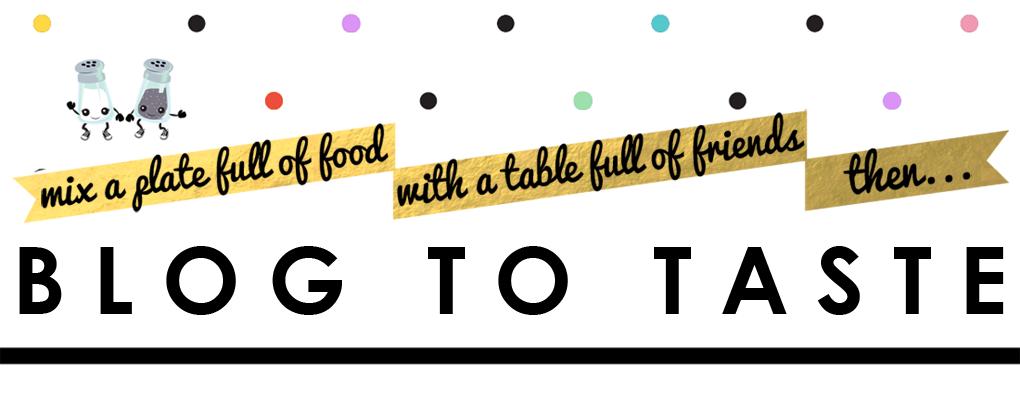 Blog to Taste