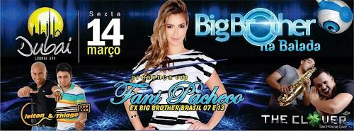 Dubai Lounge Bar apresenta Big Brother na Balada