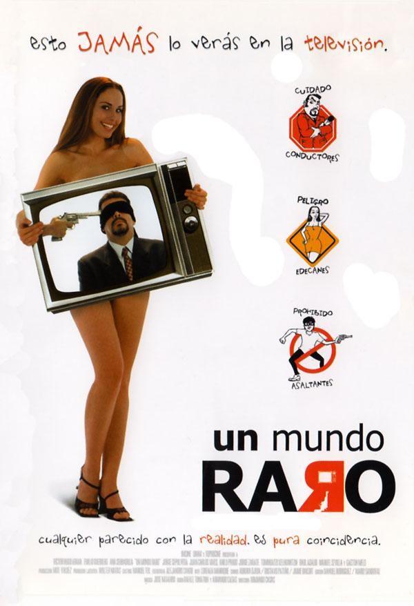Un Mundo Raro ( 2001)