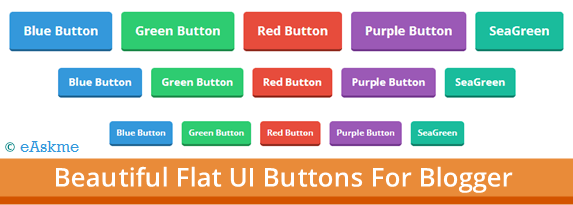 How To Add Beautiful Flat UI Buttons in Blogger : eAskme