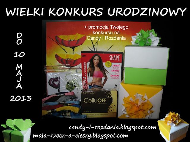 Wielki Konkurs Urodzinowy moich blogów do 10 maja 2013