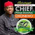 HAPPY BIRTHDAY!!! CELEBRATING CHIEF PRINCE DONATUS OKONKWO AT 50.