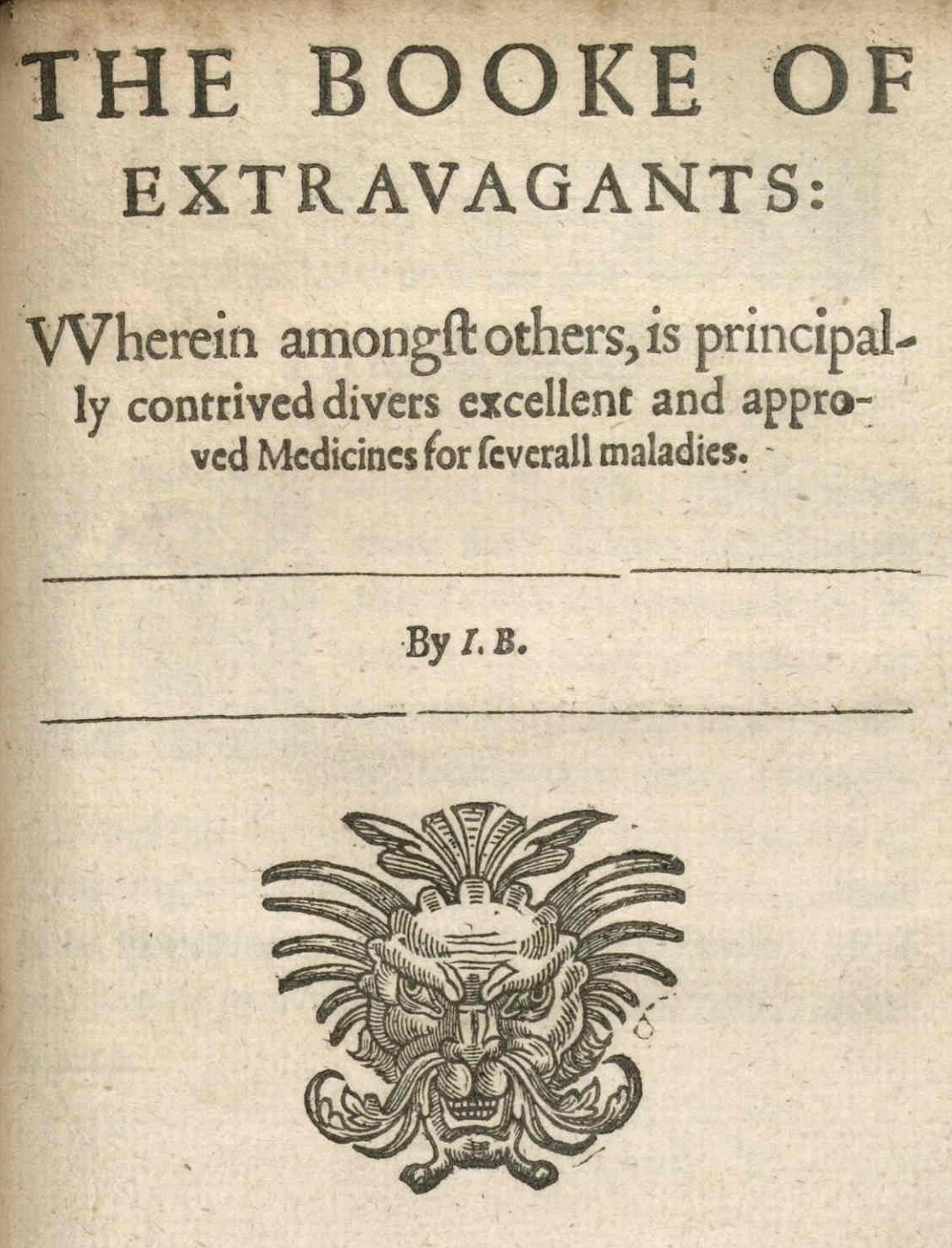 chapter titlepage: Extravagants, John Bate 'Mysteryes of Nature and Art'