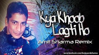 Kya-Khoob-Lagti-Ho-Amit-Sharma-Remix