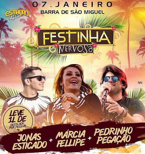 Festinha Nervosa em Barra de São Miguel - AL 07 de Janeiro 2017