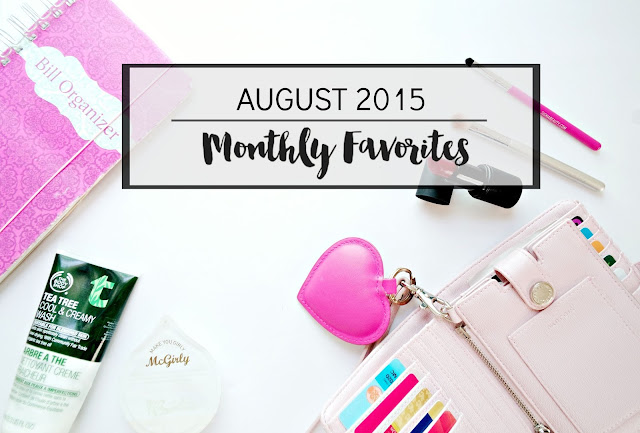 MONTHLY FAVORITES AUGUST 2015!
