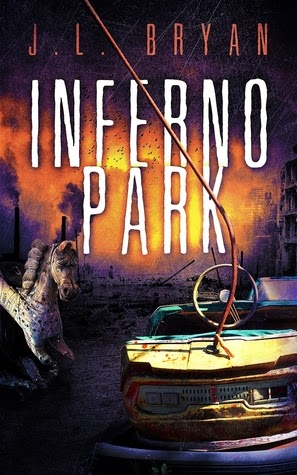 Inferno Park by J.L. Bryan