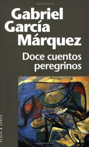 La vida en sorbos los doce cuentos de gabriel for Cuentos de gabriel garcia marquez