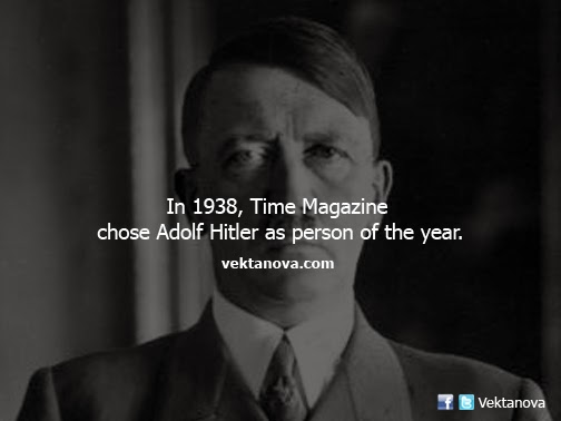 In 1938, Time Magazine  Chose Adolf Hitler as Person of the Year