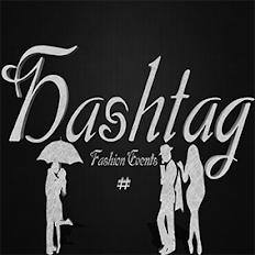#Hashtag Fashion Event