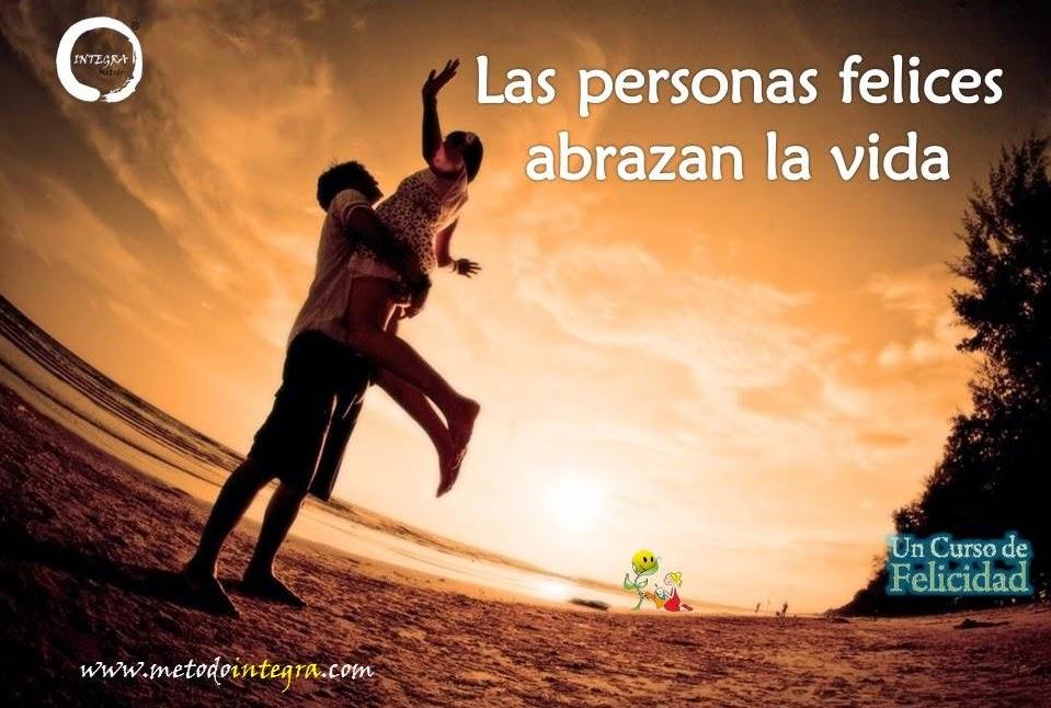 ¡abraza la vida!