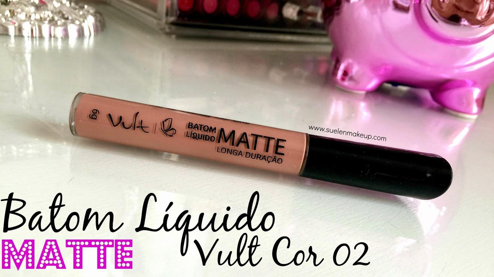 Review Batom Líquido Matte Vult 02