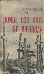 DONDE LOS RÍOS SE BUFURCAN
