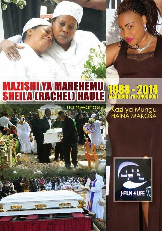 MAZISHI YA SHEILA (RACHEL) HAULE 1988-2014