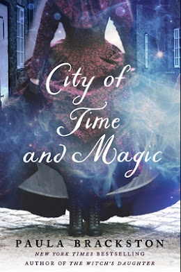 City of Time and Magic by Paula Brackston