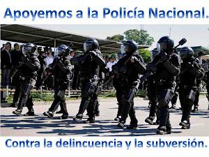 Apoyamos a la Policía Nacional