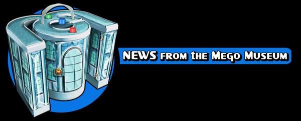 Mego Museum News