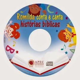 CD Romilda Canta e Conta Histórias Bíblicas