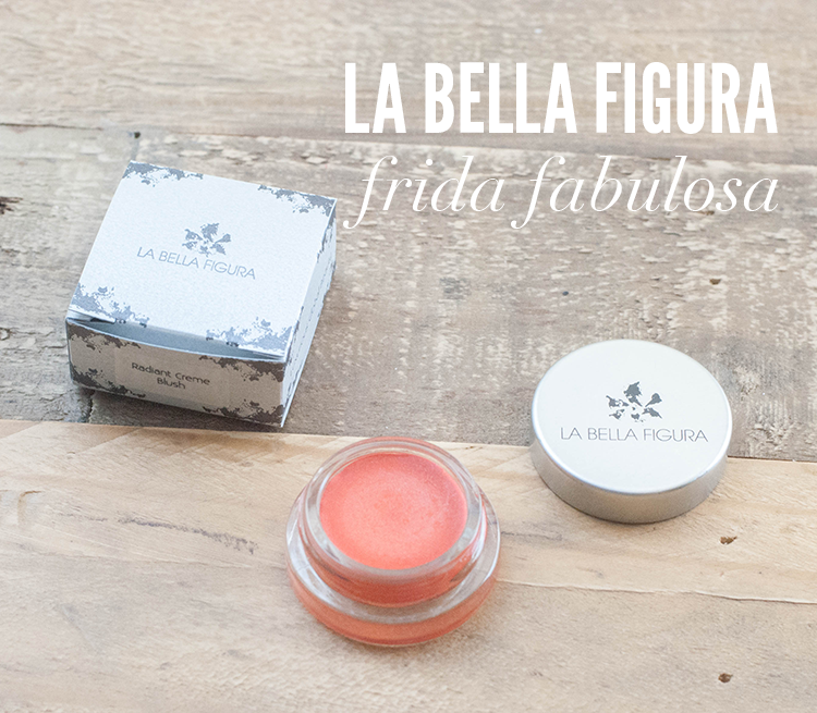 la bella figura frida fabulosa, organic makeup brands, organic cream blush, natural cream blush, vegan beauty products,