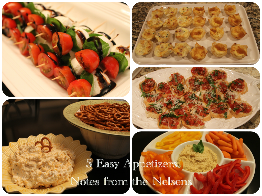 Notes from the nelsens 5 easy and delicious appetizers