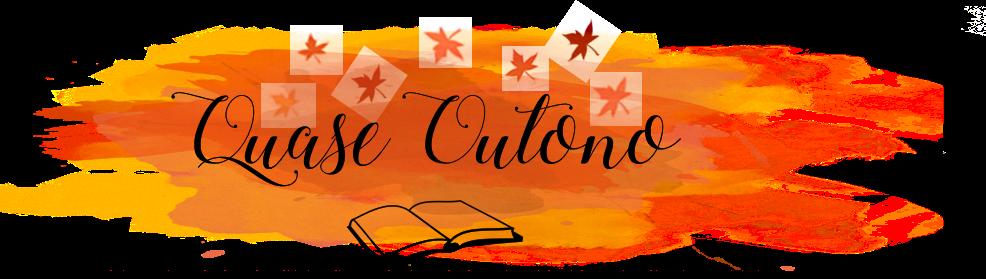 Quase Outono ~ livros e achismos
