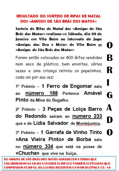 RESULTADO DO SORTEIO DE RIFAS DE NATAL DOS «AMIGOS DE SÃO BRÁS DOS MATOS»