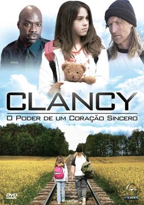 Filme Poster Clancy - O Poder de Um Coração Sincero DVDRip XviD Dual Audio & RMVB Dublado