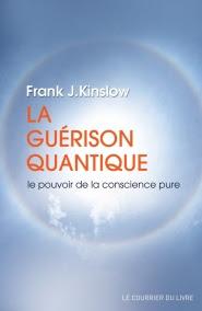 La Guérison Quantique de Frank Kinslow