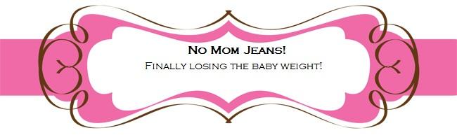 No Mom Jeans