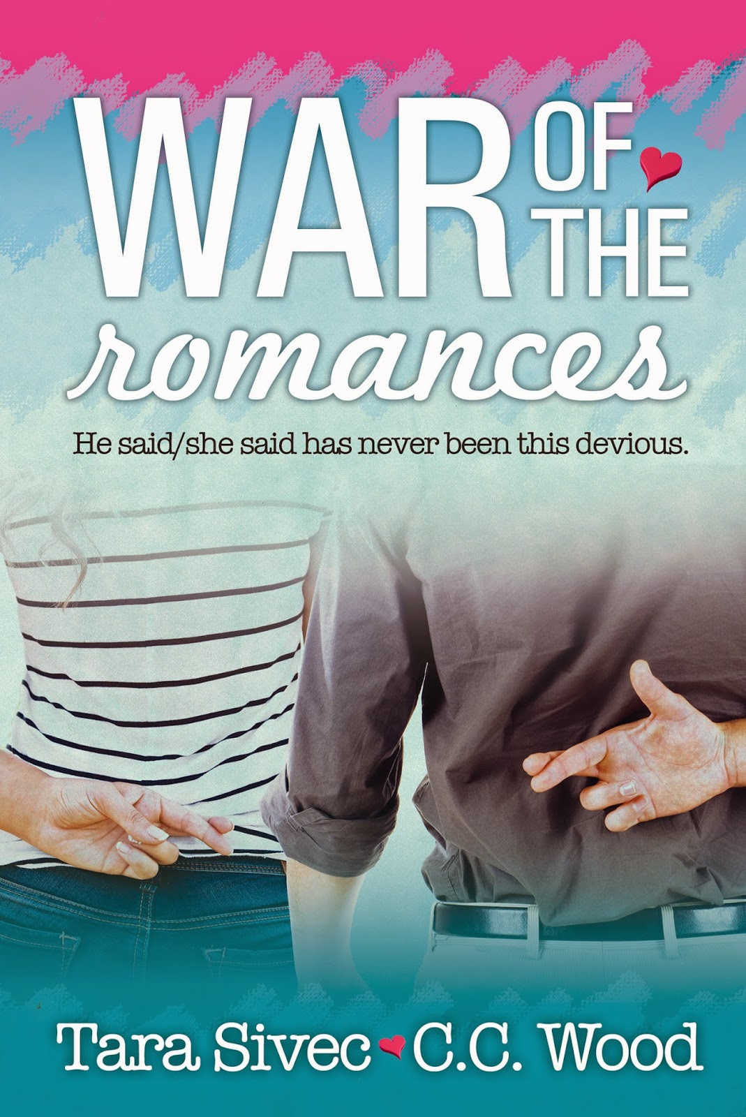 war of the romances by tara sivec and c.c. wood