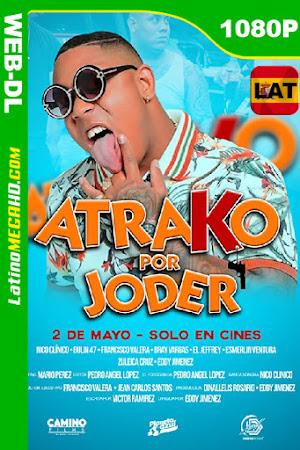 Atrako por Joder (2019) Latino HD WEB-DL 1080P ()
