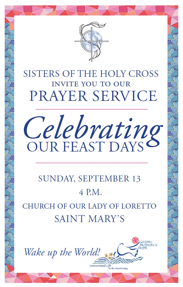 Bring it for god invitation to september 13 prayer service during this year of consecrated life the sisters of the holy cross invite all to a special prayer service on september 13 2015 at 4 pm in the church of altavistaventures Choice Image
