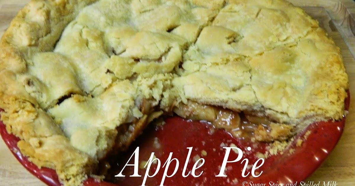 Sugar Spice and Spilled Milk: Apple Pie