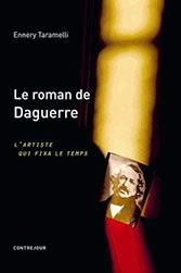 Le roman de Daguerre