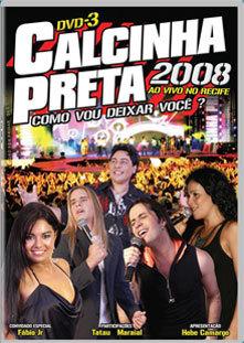 Download - Calcinha Preta DVD 3 Ao Vivo no Recife 2008 | AVI | Torrent