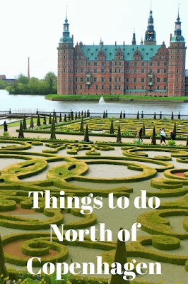 Travel the World: Nordsjælland's three H towns, Hillerød, Helsingør, and Humlebæk; Denmark destinations for castles, history, and art north of Copenhagen.