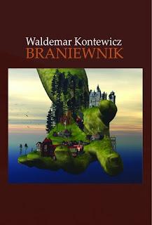 Waldemar Kontewicz. Braniewnik.