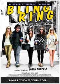 Capa Baixar Filme Bling Ring: A Gangue de Hollywood Dublado   Torrent Baixaki Download