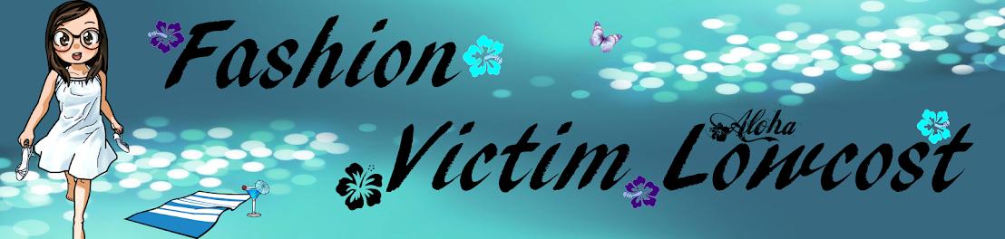 Fashion Victim Lowcost