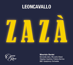 ♫ ARTS NEWS: Leoncavallo's ZAZÀ lives again, courtesy of Opera Rara