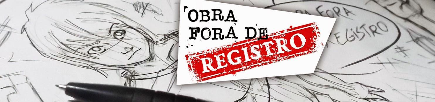 Obra Fora de Registro