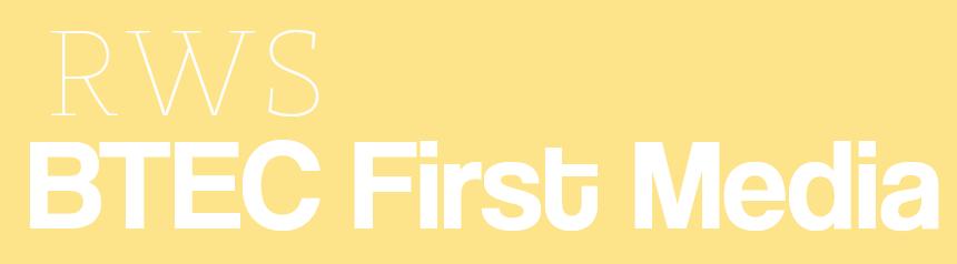 RWS BTEC First - Creative Media Production