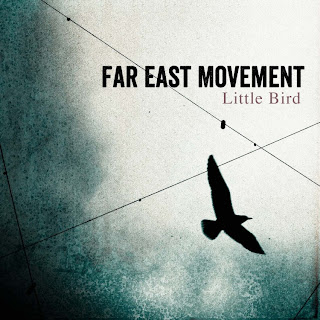 Far East Movement - Little Bird Lyrics