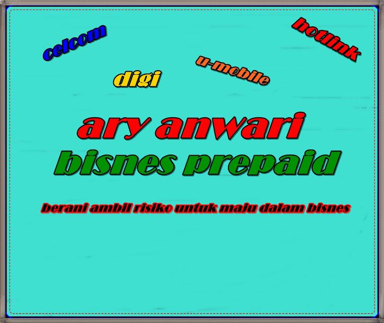 ary anwari bisnes prepaid